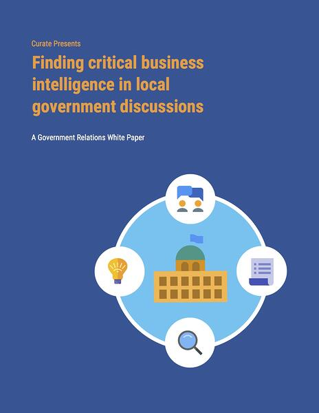 Finding critical business intelligence in local government discussions